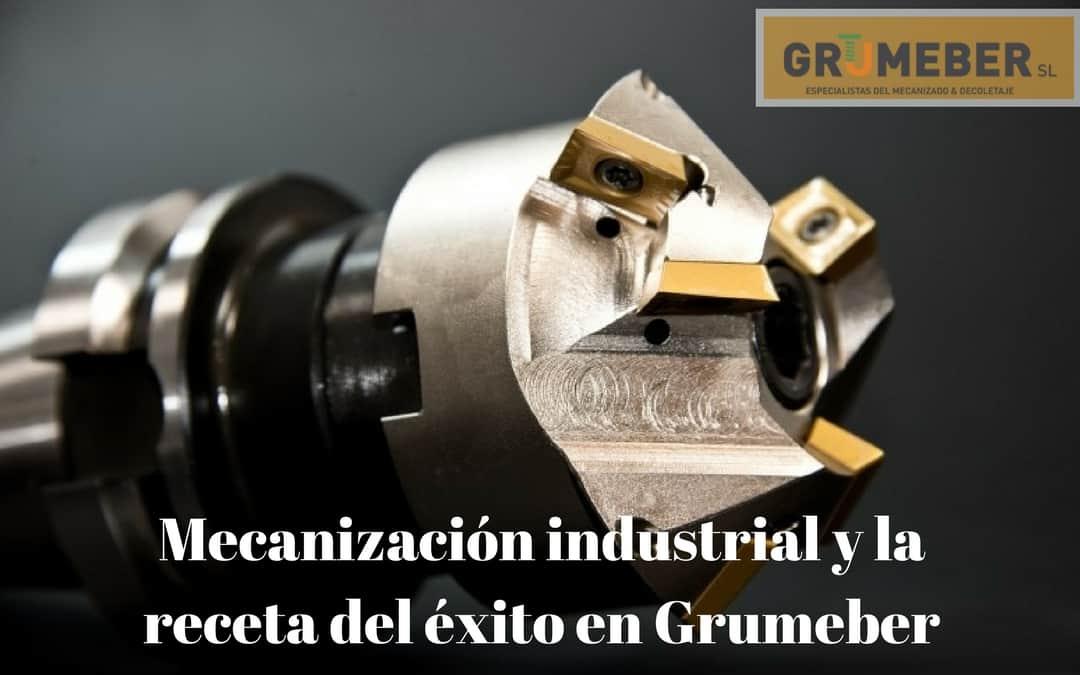 Mecanización industrial y Grumeber